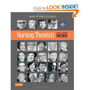 Nursing Theorists and Their Work Eighth Edition